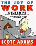 The Joy of Work, Scott Adams, 0887308716