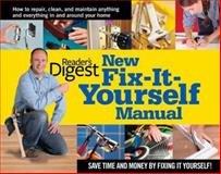 New Fix-It-Yourself Manual, Reader's Digest Editors, 0895778718