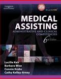 Medical Assisting : Administrative and Clinical Competencies (Book Only), Keir, Lucille and Wise, Barbara A., 1111318719