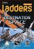 Destination - Space, Stephanie Harvey and National Geographic Learning Staff, 1285358716