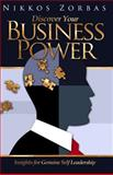Discover Your Business Power, Nikkos Zorbas, 1499368712