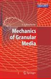 Mechanics of Granular Media, Revuzhenko, Aleksandr F., 3540338713
