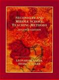Secondary and Middle School Teaching Methods, Clark, Leonard and Starr, Irving S., 0023228717