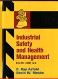 Industrial Safety and Health Management, Rieske, David W. and Asfahl, C. Ray, 0132368714