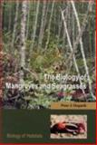 The Biology of Mangroves and Seagrasses, Hogarth, Peter, 0198568711