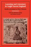Learning and Literature in Anglo-Saxon England : Studies Presented to Peter Clemoes on the Occasion of His Sixty-Fifth Birthday, , 0521128714