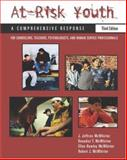 At-Risk Youth : A Comprehensive Response:For Counselors, Teachers, Psychologists and Human Services Professionals, McWhirter, J. Jeffries and McWhirter, Benedict T., 0534548717
