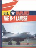The B-1 Lancer, Amy Sterling Casil, 0823938719