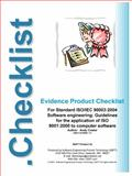 Evidence Product Checklist : For ISO/IECStandard 90003:2004 Software Engineering: Guidelines for the Application of ISO 9001:2000 to Computer Software, Coster, 0974898716