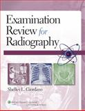 Examination Review for Radiography, Giordano, Shelley L., 1451118716