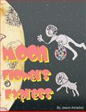 Moon Flowers Express, Jason Amadori, 1494308711