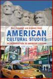 American Cultural Studies : An Introduction to American Culture, Campbell, Neil and Kean, Alasdair, 0415598710