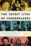 The Secret Lives of Codebreakers, Sinclair McKay, 0452298717