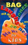A Bag of Laughs for Kids, Pauline Luke, 0909608717
