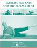 Exercise for Knee and Hip Replacement 9780979078712