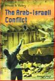 The Arab-Israeli Conflict, Stewart Ross, 140344871X