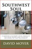 Southwest Soul, David Moyer, 1463778716