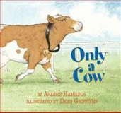 Only a Cow, Arlene Hamilton, 1550418718