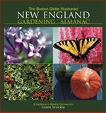 The Boston Globe Illustrated New England Gardening Almanac 9781572438712