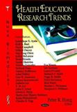 Health Education Research Trends, , 1600218717