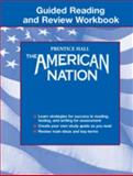 The American Nation : Guided Reading and Review Workbook, Davidson, Andrew and Stoff, 0130678716
