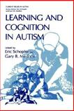 Learning and Cognition in Autism, , 0306448718