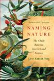Naming Nature, Carol Kaesuk Yoon, 0393338711
