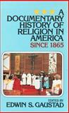 A Documentary History of Religion in America, , 0802818714