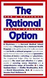 The Rational Option for a National Health Program, Canham-Clyne, John and Woolhandler, Steffie, 0963058711