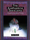 The Ayahuasca Sessions, , 0980648718