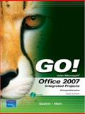 GO! with Office 2007 Integrated Projects, Gaskin, Shelley and Hain, Catherine, 0136158714