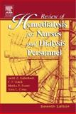 Review of Hemodialysis for Nurses and Dialysis Personnel, Gutch, Charles F. and Stoner, Martha, 0323028713