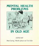 Mental Health Problems in Old Age, , 0471918717