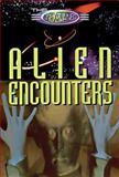 Alien Encounters, Peter Hepplewhite and Neil Tonge, 0806938714