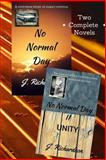 No Normal Day and No Normal Day II (Unity), J Richardson, 1492398713