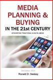 Media Planning and Buying in the 21st Century, Third Edition