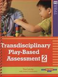 Transdisciplinary Play-Based Assessment, Linder, Toni W., 155766871X