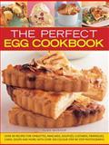 The Perfect Egg Cookbook, Alex Barker, 1846818710