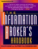 The Information Broker's Handbook, Rugge, Sue and Glossbrenner, Alfred, 0070578710