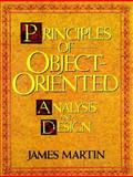 Principles of Object-Oriented Analysis and Design, Martin, James and Odell, James J., 0137208715