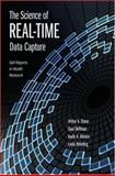 The Science of Real-Time Data Capture : Self-Reports in Health Research, Stone, Arthur and Shiffman, Saul, 0195178718
