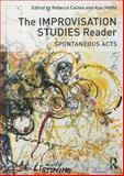 The Improvisation Studies Reader, , 0415638712