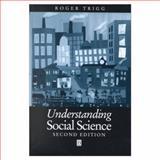 Understanding Social Science, Trigg, Roger, 0631218718
