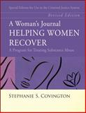 Woman's Journal Helping Women Recover : The Criminal Justice System, Covington, Stephanie S., 0787988715