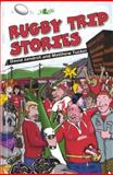 Rugby Trip Stories, David Jandrell and Matthew  Tucker, 0862438713