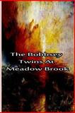 The Bobbsey Twins at Meadow Brook, Laura Hope, 1480028711
