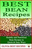 Best Bean Recipes, Olivia Recipes, 1500368717