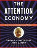 Attention Economy, Thomas H. Davenport and John C. Beck, 1578518717