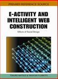 E-Activity and Intelligent Web Construction : Effects of Social Design, Tokuro Matsuo, 1615208712