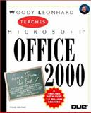 Woody Leonhard Teaches Office 2000, Woody Leonhard, 0789718715